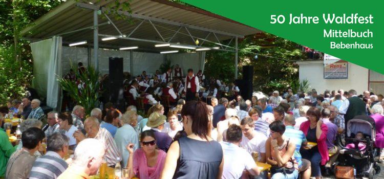 27.-29.07. 50 Jahre Waldfest